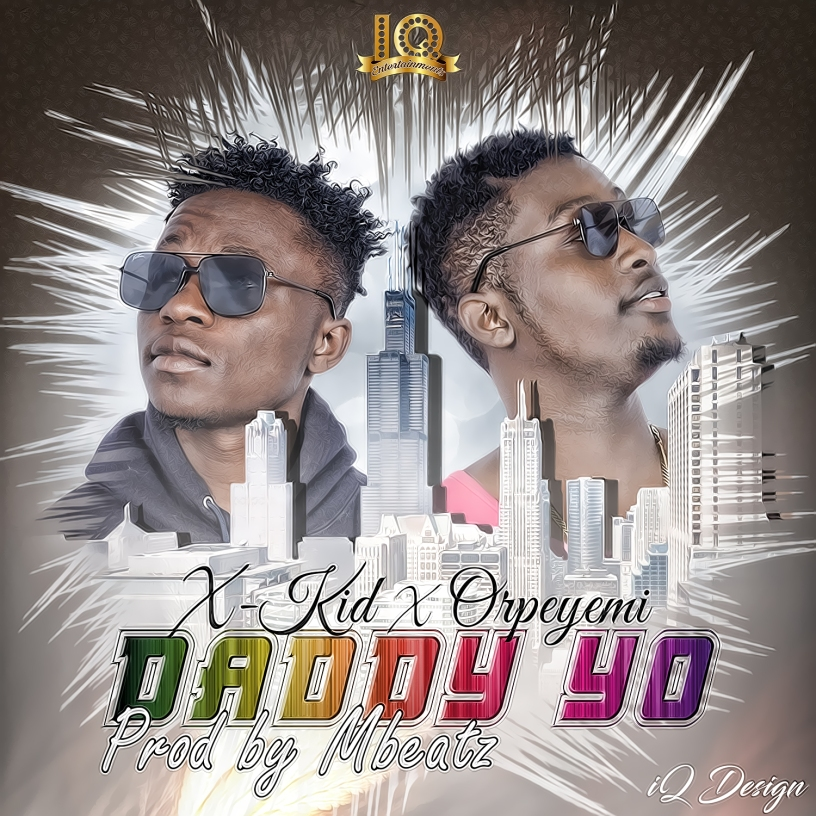 IQ Entertainment's newly signed artists Isah Ismail popularly known as X-Kid teamed up with his record label partner Orpeyemi(olowo eyo crooner) to bring this new tune to their fans. The song is titled Daddy Yo The artists have succeeded in bringing their fans along with their expressions in the music, they really came up with this beautiful song having their fans in mind.  They really never disappoint. The song was produce, mixed nd masterd by the award winning producer Mbeatz Download, listen and share your thoughts.